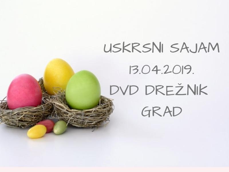 Photo of DREŽNIK GRAD Doznajte što vas sve očekuje na Uskrsnom sajmu u Rakovici!