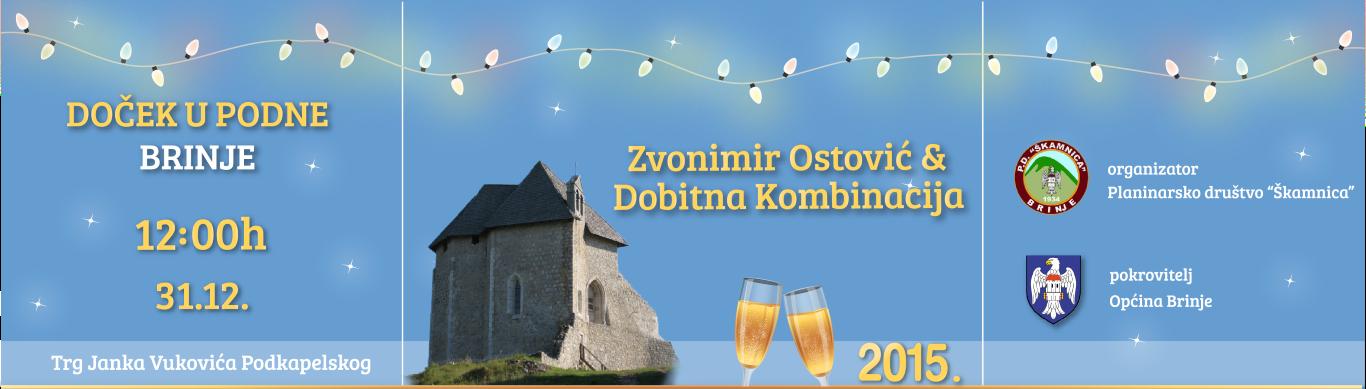 Photo of DOČEK U PODNE Općina Brinje poziva na doček 2015.