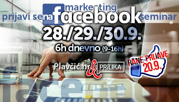 Photo of Facebook Marketing Seminar u Zagrebu – otvorene RANE PRIJAVE!
