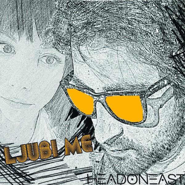 Photo of Headoneast objavio novi singl – LJUBI ME