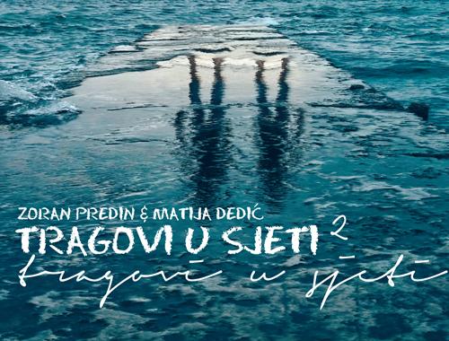 Photo of PREDIN I DEDIĆ objavili Tragove u sjeti 2