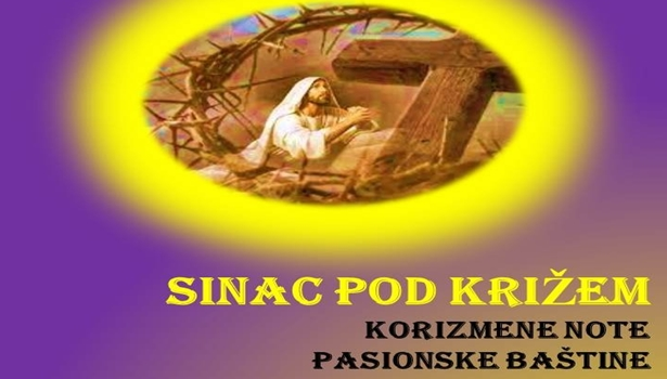 "Photo of Korizmene note: ""Sinac pod križem"""