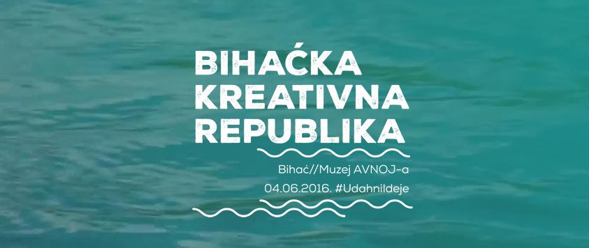 Photo of Sutra počinje Bihaćka Kreativna Republika – stižu komunikacijski stručnjaci