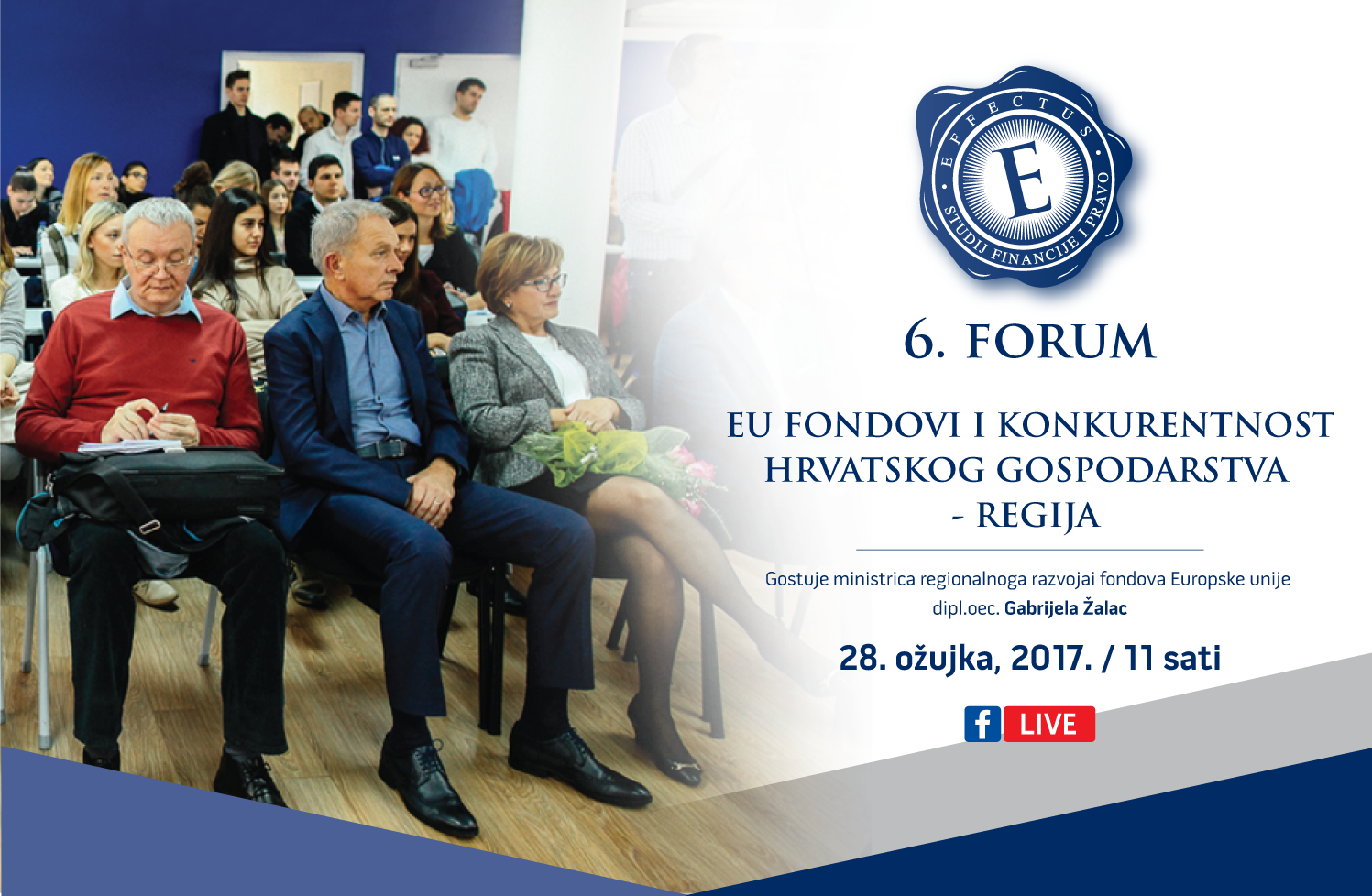 Photo of ZAGREB O EU fondovima i konkurentnosti na 6. Effectus Forumu u Zagrebu
