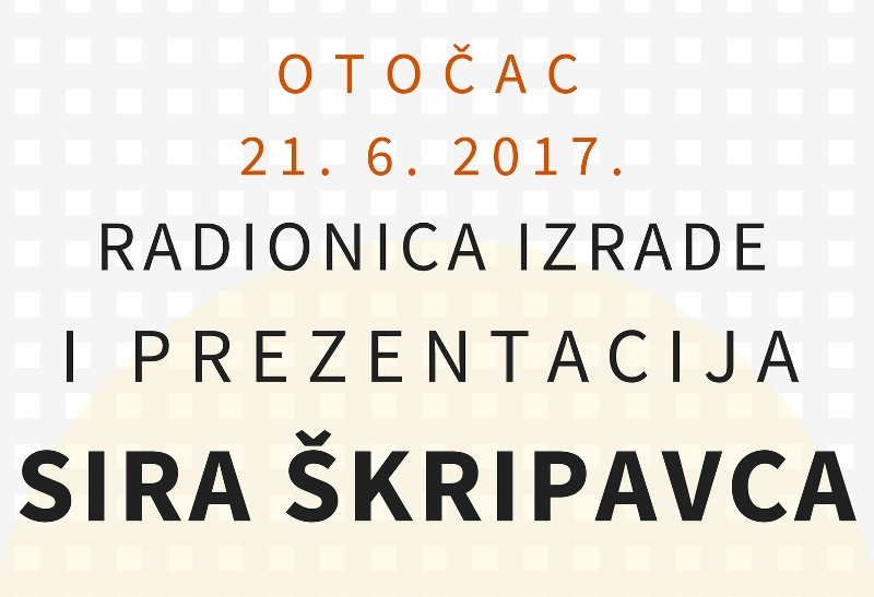 Photo of Radionica izrade i predstavljanje sira ŠKRIPAVCA u Otočcu