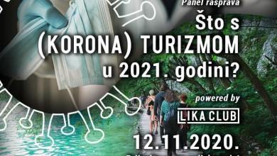 Photo of Pet odličnih sugovornika razgovarati će o (korona) turizmu 2021. godine – na panelu portala Lika Club